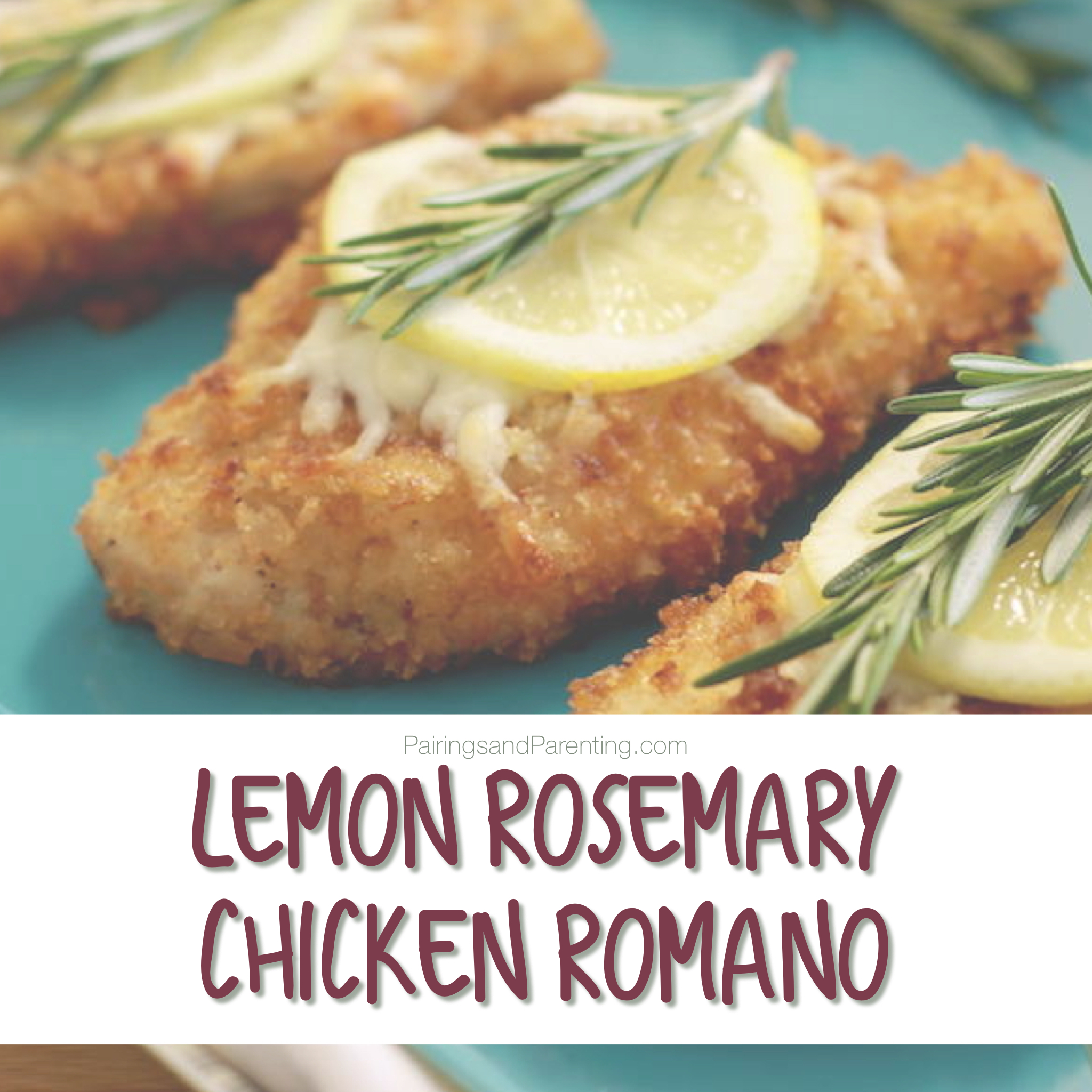 Lemon Rosemary Chicken Romano