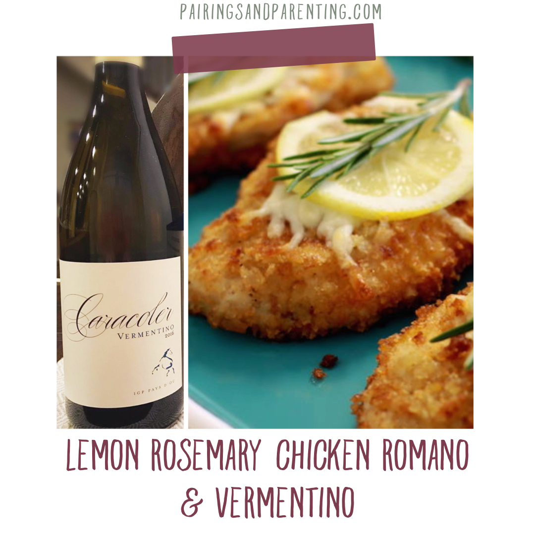 Lemon Rosemary Chicken Romano & Vermentino