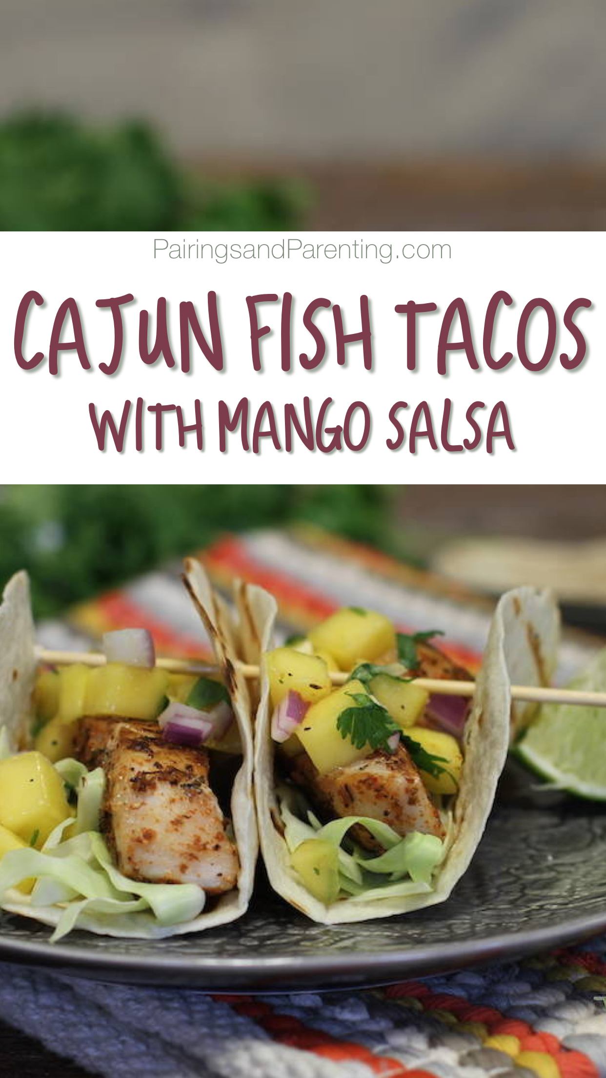 Cajun Fish Tacos, Mango Salsa