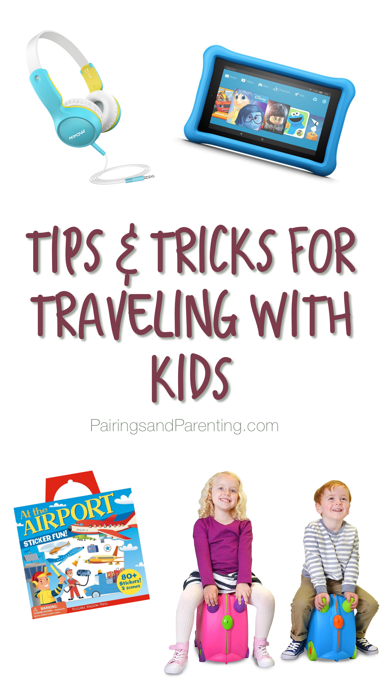 Tips and Must Have Items For Traveling With Kids