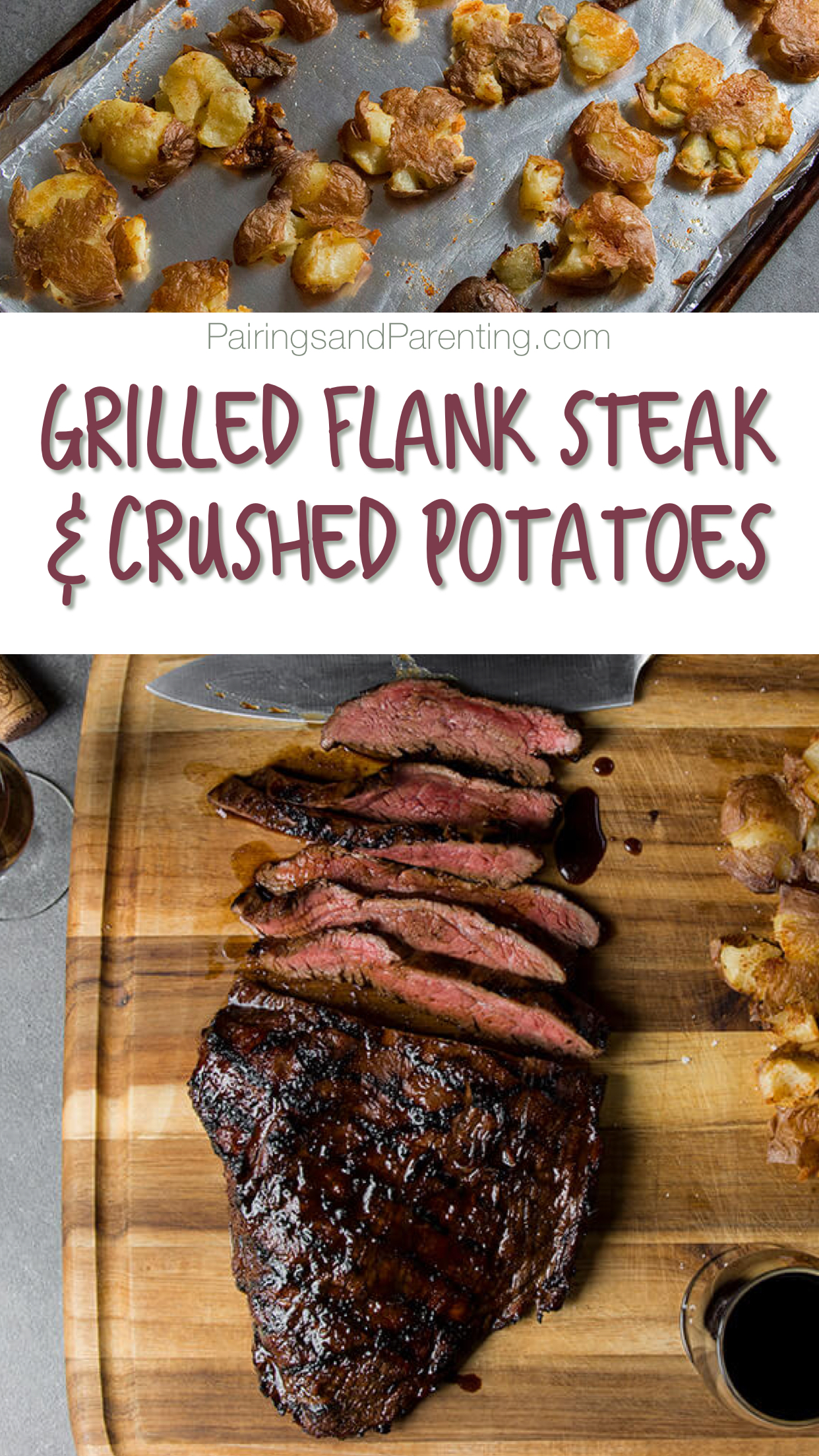 Grilled Flank Steak & Crushed Potatoes