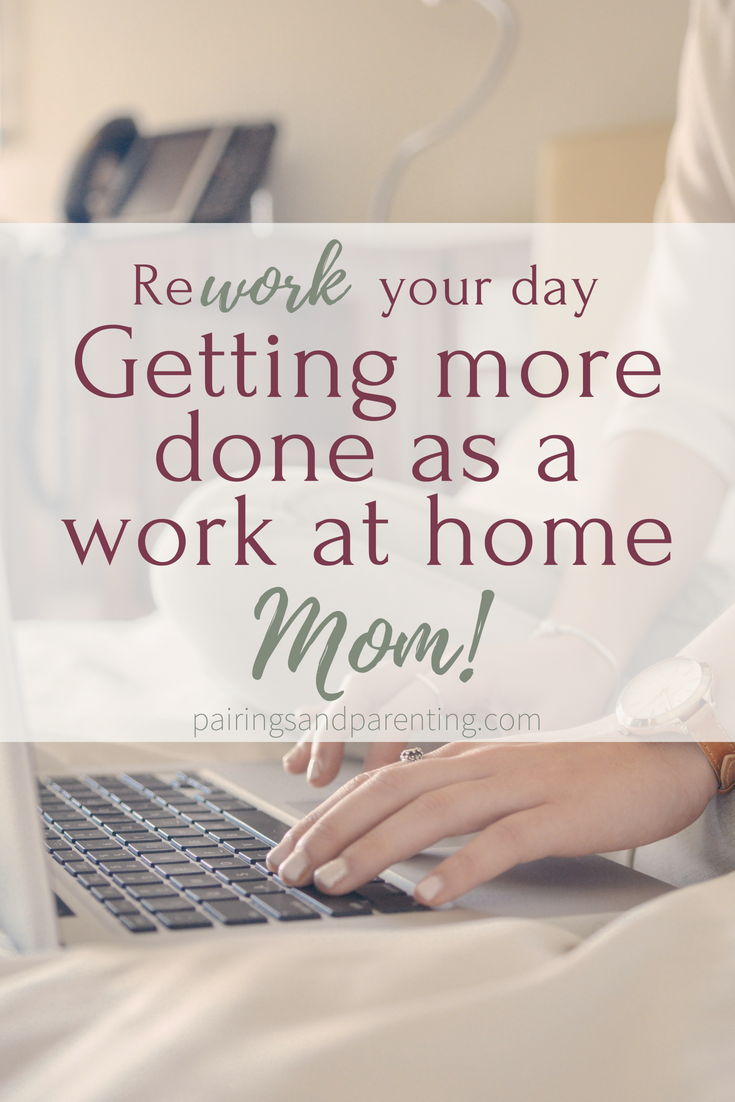 Getting More Done As A Work At Home Mom