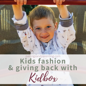 Kids fashion & Giving back with Kidbox